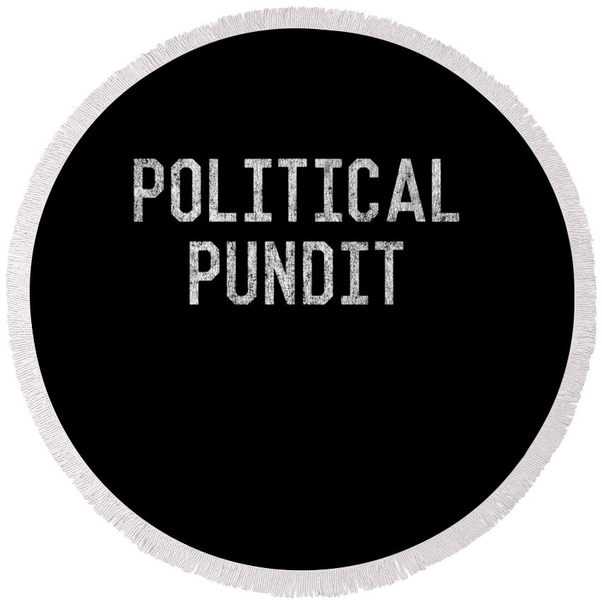 Cool Round Beach Towel featuring the digital art Political Pundit Vintage by Flippin Sweet Gear