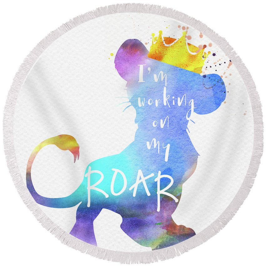 Lion King Round Beach Towel featuring the digital art Roar Quote The Lion King Watercolor by Mihaela Pater