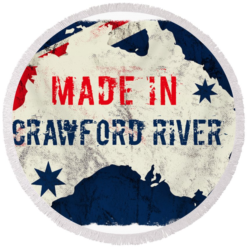 Crawford River Round Beach Towel featuring the digital art Made In Crawford River, Australia #crawfordriver #australia by TintoDesigns