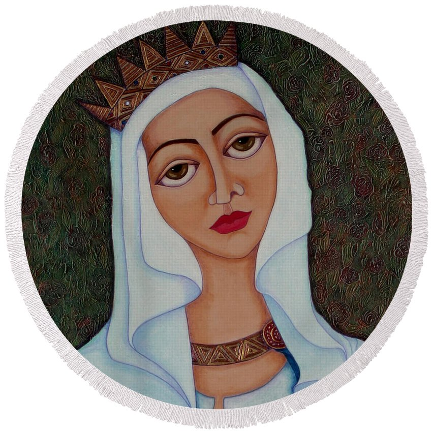 Madalenalobaotello Round Beach Towel featuring the painting Queen Saint Isabel of Portugal by Madalena Lobao-Tello