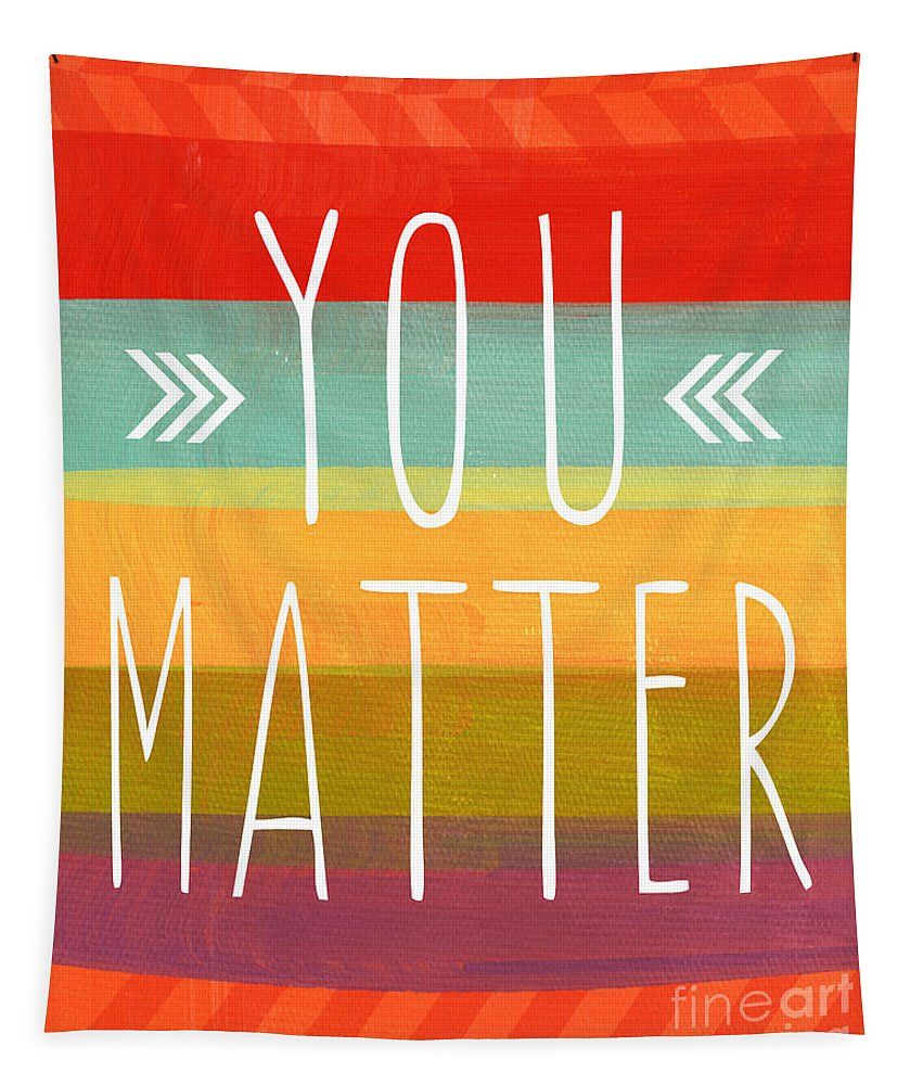 Stripes Tapestry featuring the painting You Matter by Linda Woods