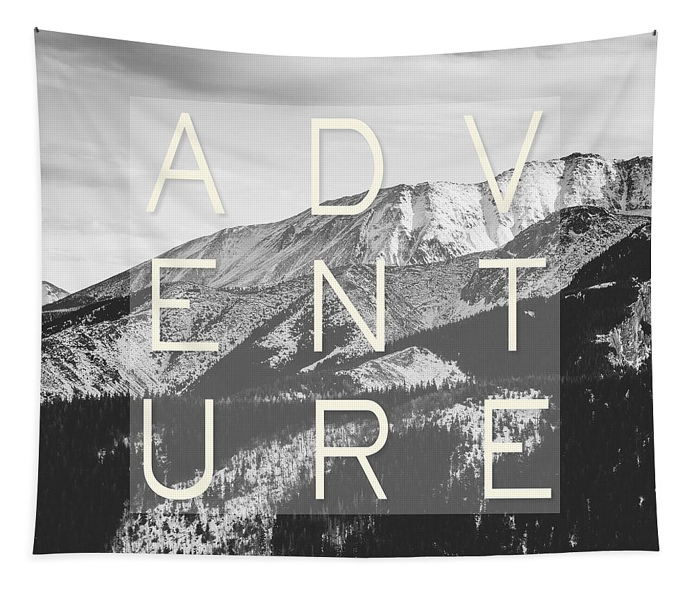 Adventure Tapestry featuring the photograph Adventure Typography by Pati Photography