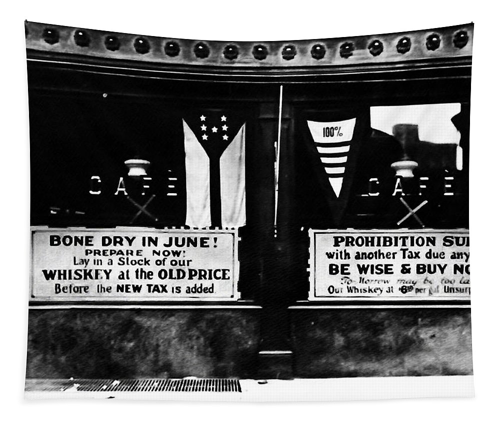 Bone Dry In June - Prohibition Sale Tapestry featuring the photograph Bone Dry In June - Prohibition Sale by Bill Cannon