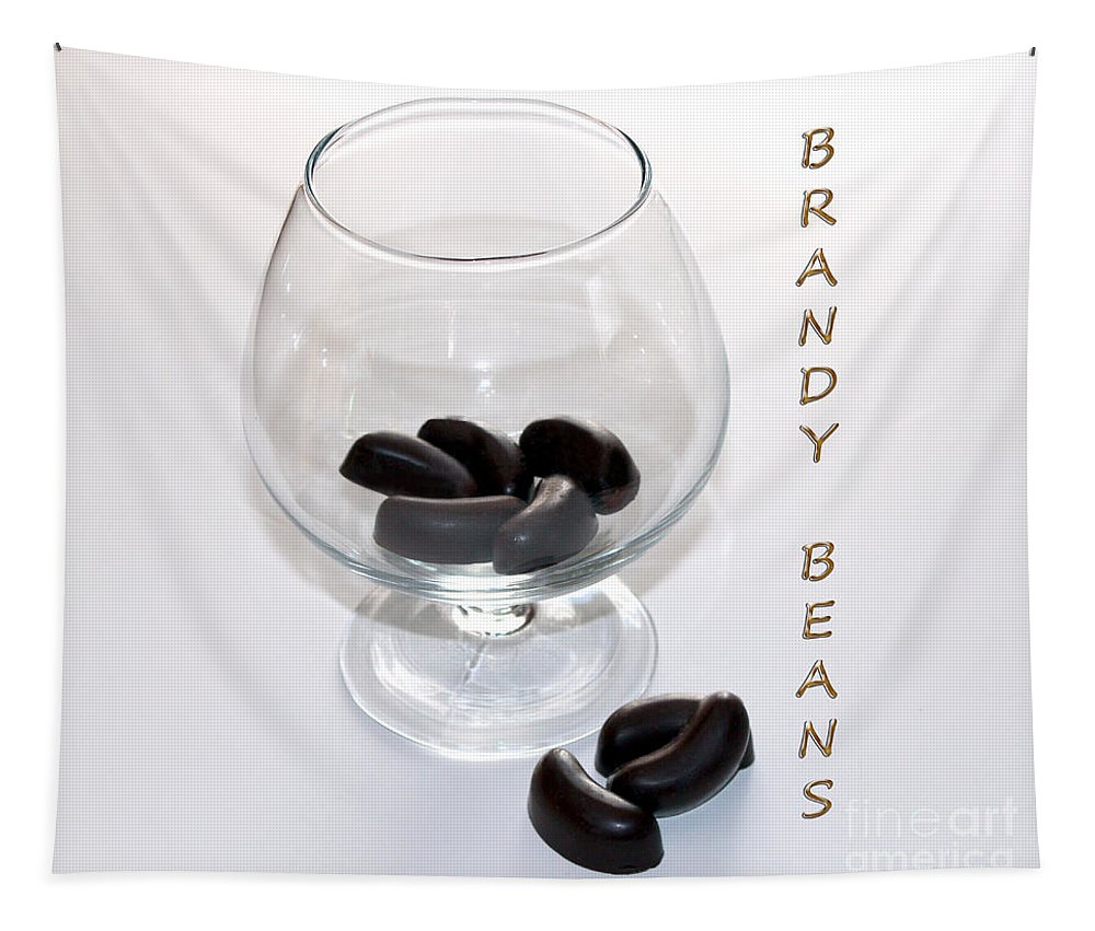 Brandy Tapestry featuring the photograph Brandy Beans - Liqueur - Chocolate by Barbara Griffin