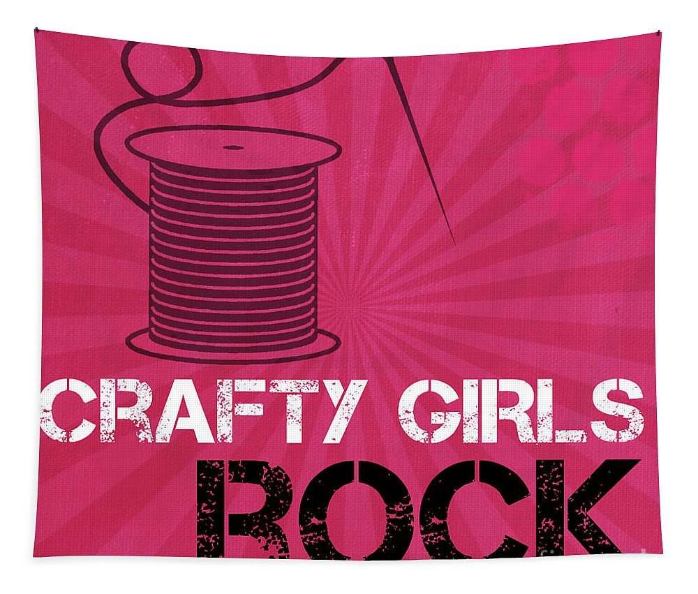 Crafty Tapestry featuring the mixed media Crafty Girls Rock by Linda Woods