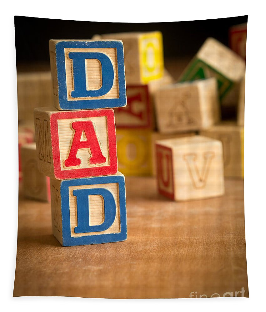 Abcs Tapestry featuring the photograph Dad - Alphabet Blocks Fathers Day by Edward Fielding