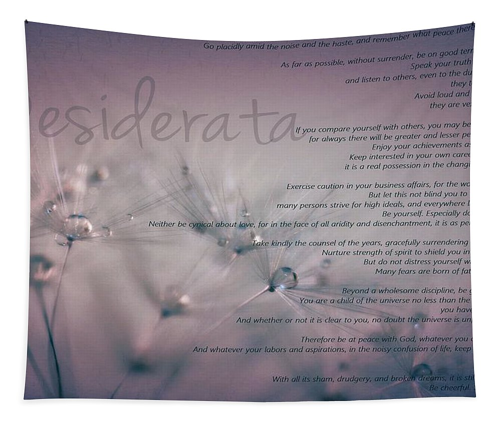 Desiderata Tapestry featuring the photograph Desiderata - Dandelion Tears by Marianna Mills