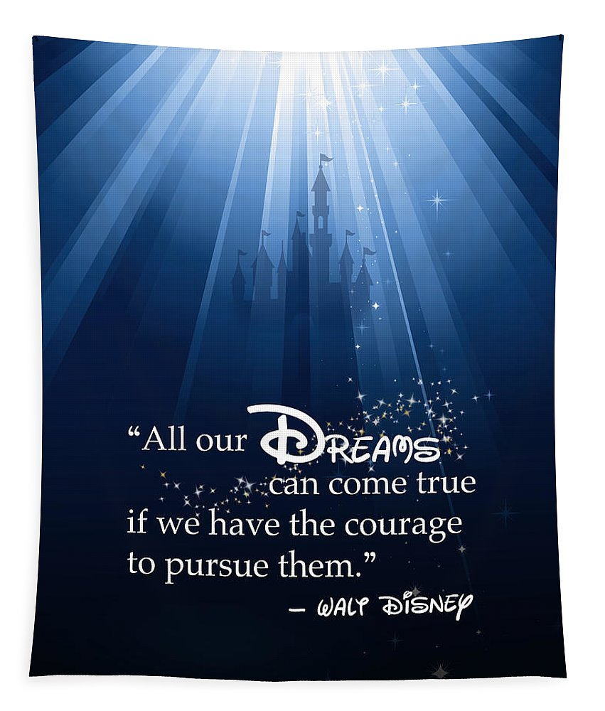 Disney Tapestry featuring the digital art Dreams Can Come True by Nancy Ingersoll