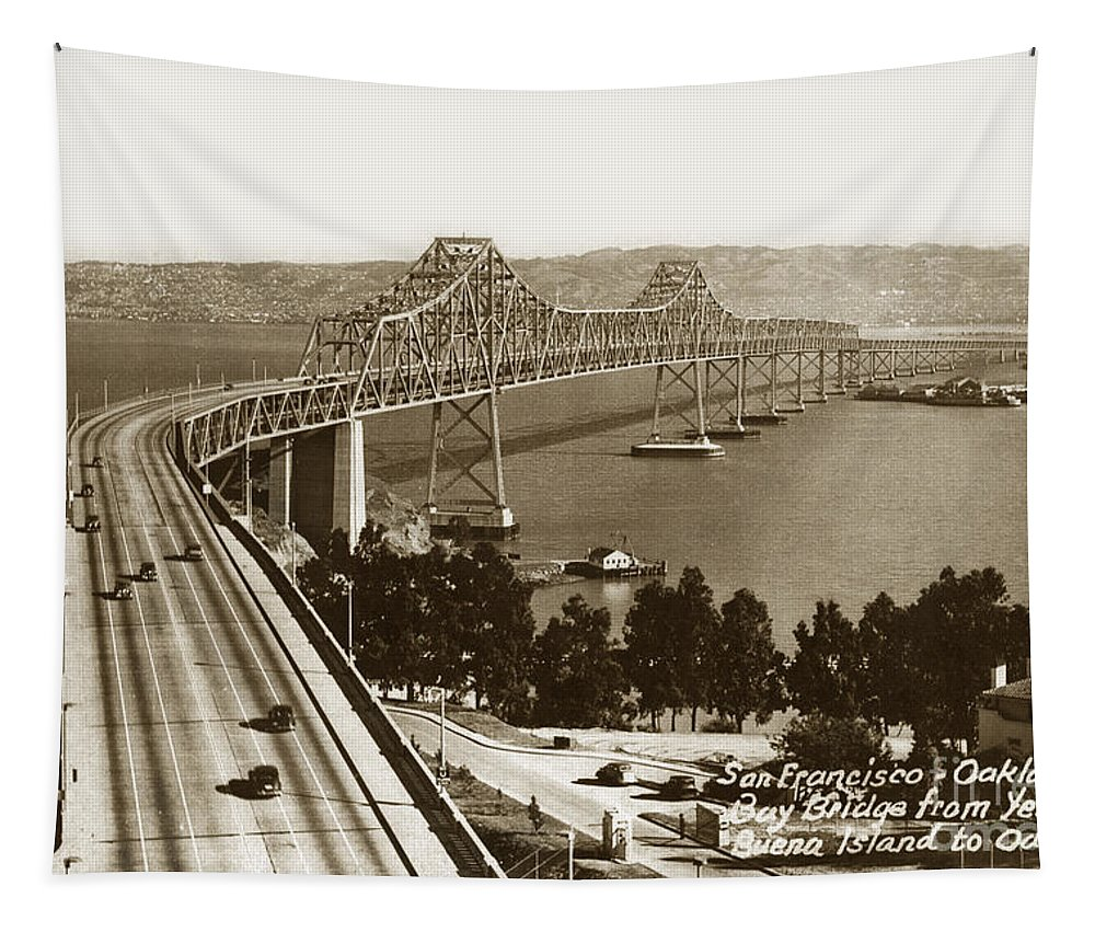 San Francisco Tapestry featuring the photograph Eastern Span Of San Francisco- Oakland Bay Bridge Circa 1937 by California Views Archives Mr Pat Hathaway Archives