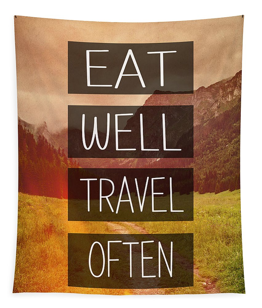 Eat Well Tapestry featuring the photograph Eat Well Travel Often by Pati Photography