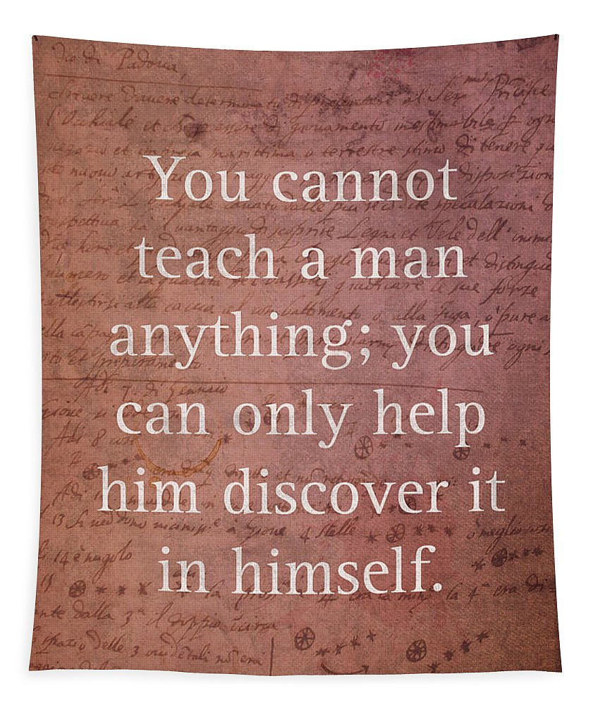 Galileo Tapestry featuring the mixed media Galileo Quote Science Astronomy Math Physics Inspirational Words On Canvas by Design Turnpike