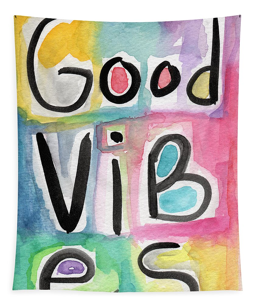 Good Vibes Tapestry featuring the painting Good Vibes by Linda Woods