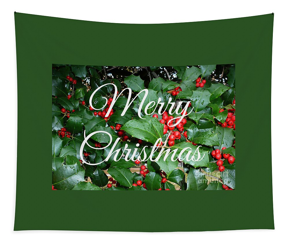 Merry Christmas Tapestry featuring the photograph Holly Berries Merry Christmas by Carol Groenen