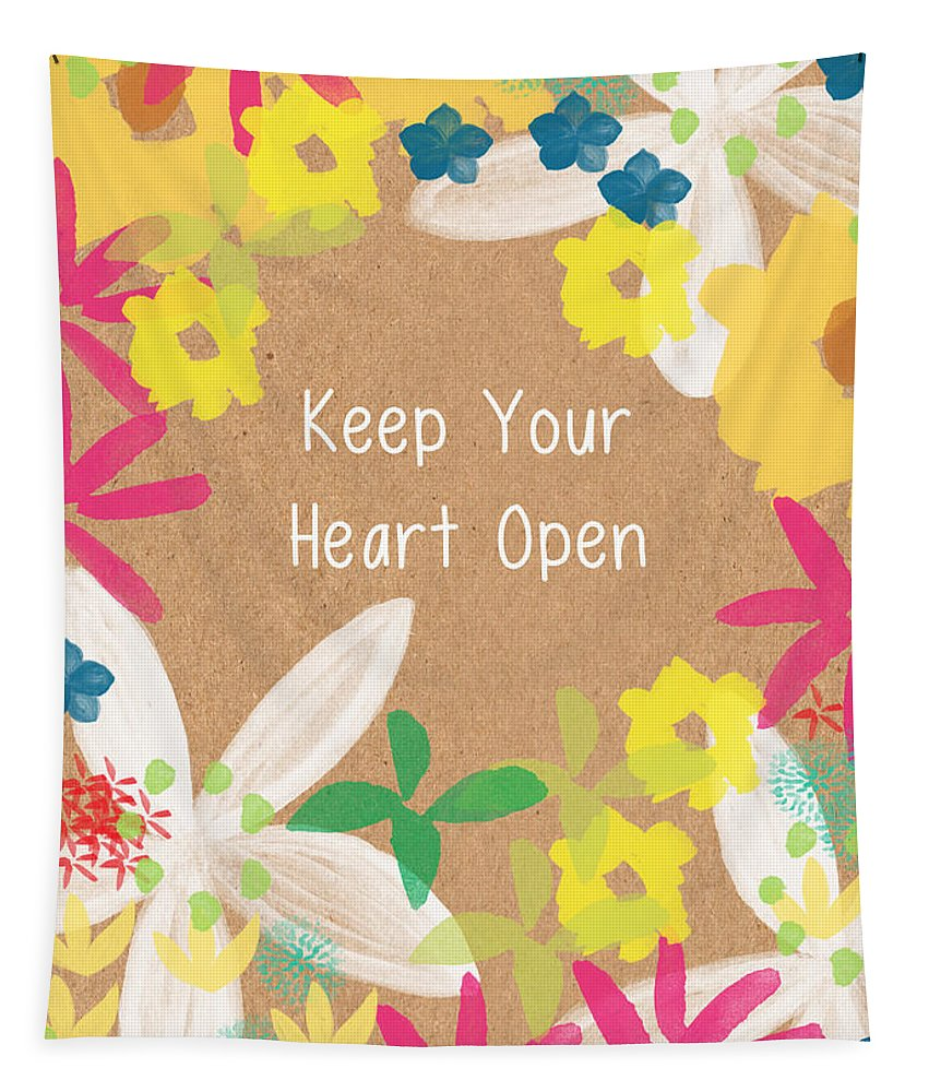 Flowers Tapestry featuring the painting Keep Your Heart Open by Linda Woods