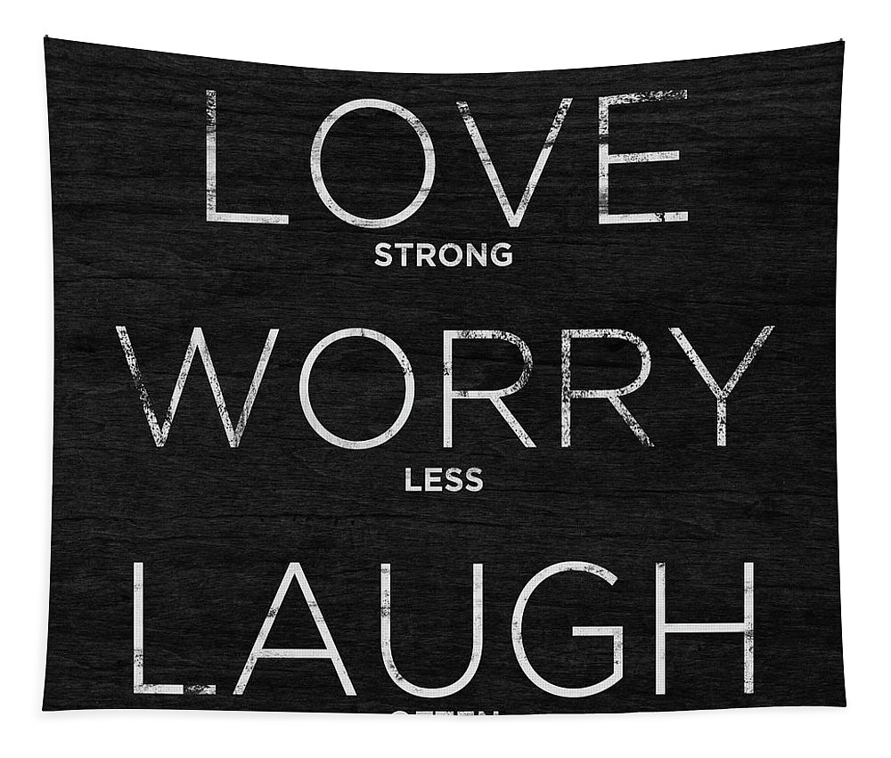 Love Tapestry featuring the digital art Love, Worry, Laugh (shine Bright) by South Social Studio