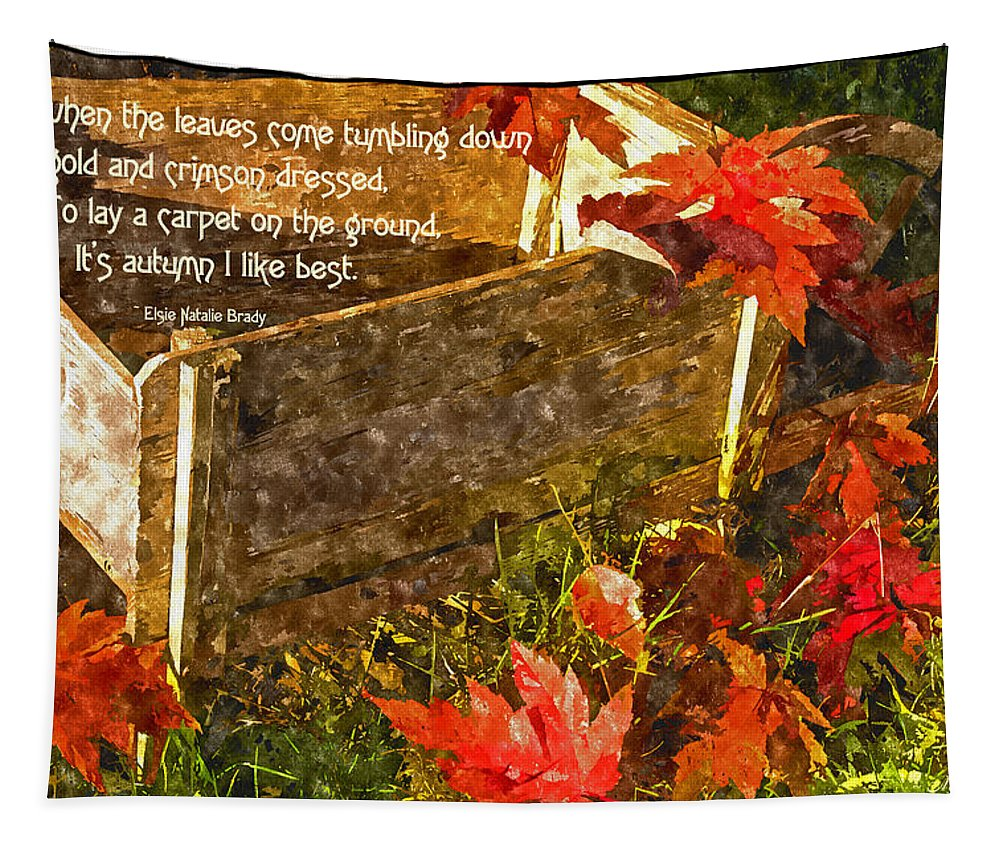 Northwest Inspirational Tapestry featuring the photograph Oh How I Love Autumn With Poetry by Mick Anderson