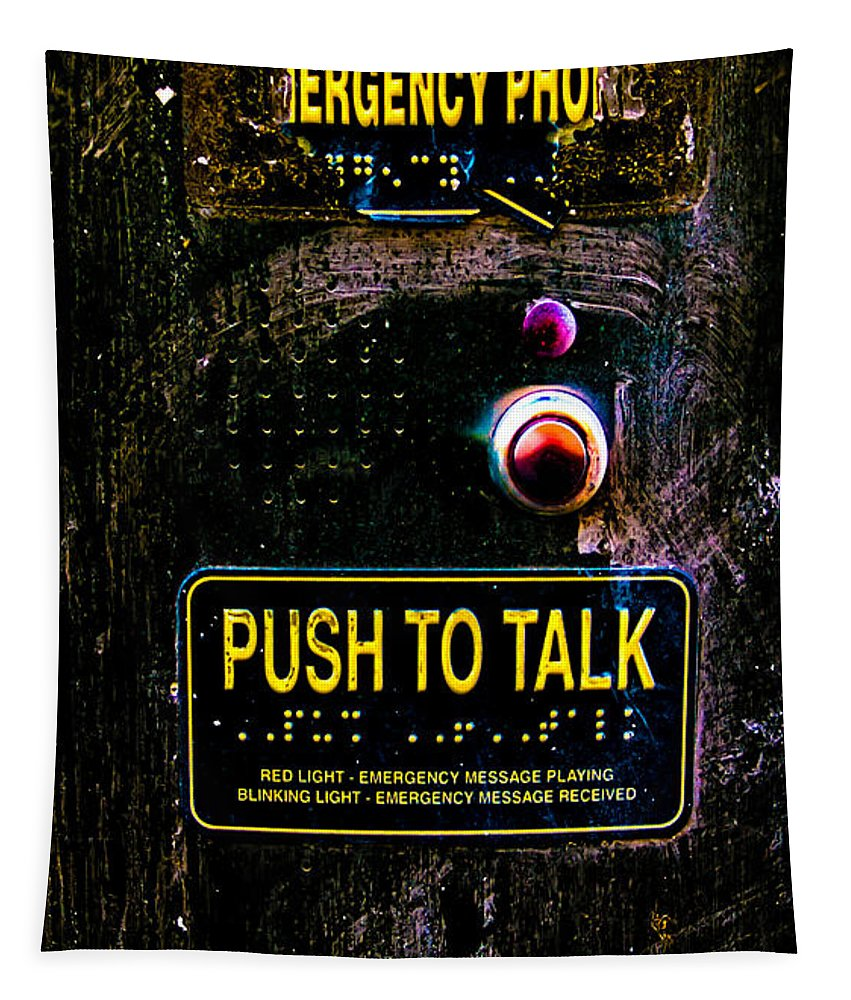 Emergency Phone Tapestry featuring the photograph Push To Talk by Bob Orsillo