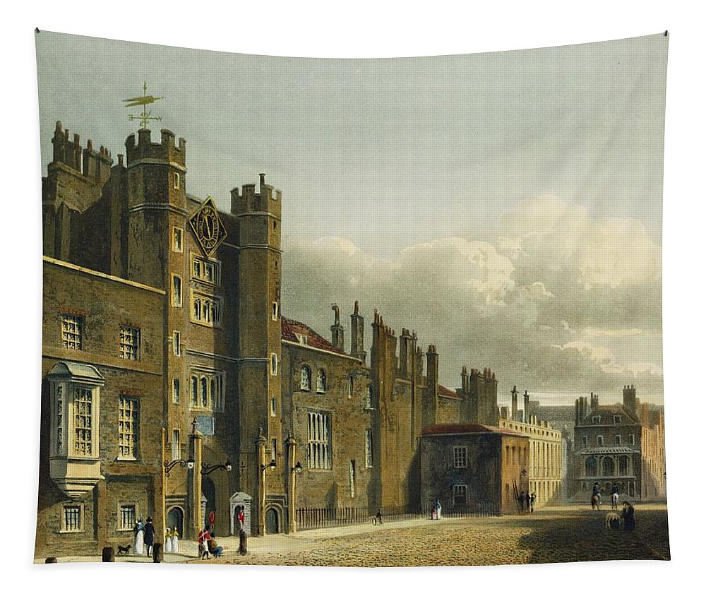 Exterior Tapestry featuring the drawing St. Jamess Palace, From The History by Charles Wild
