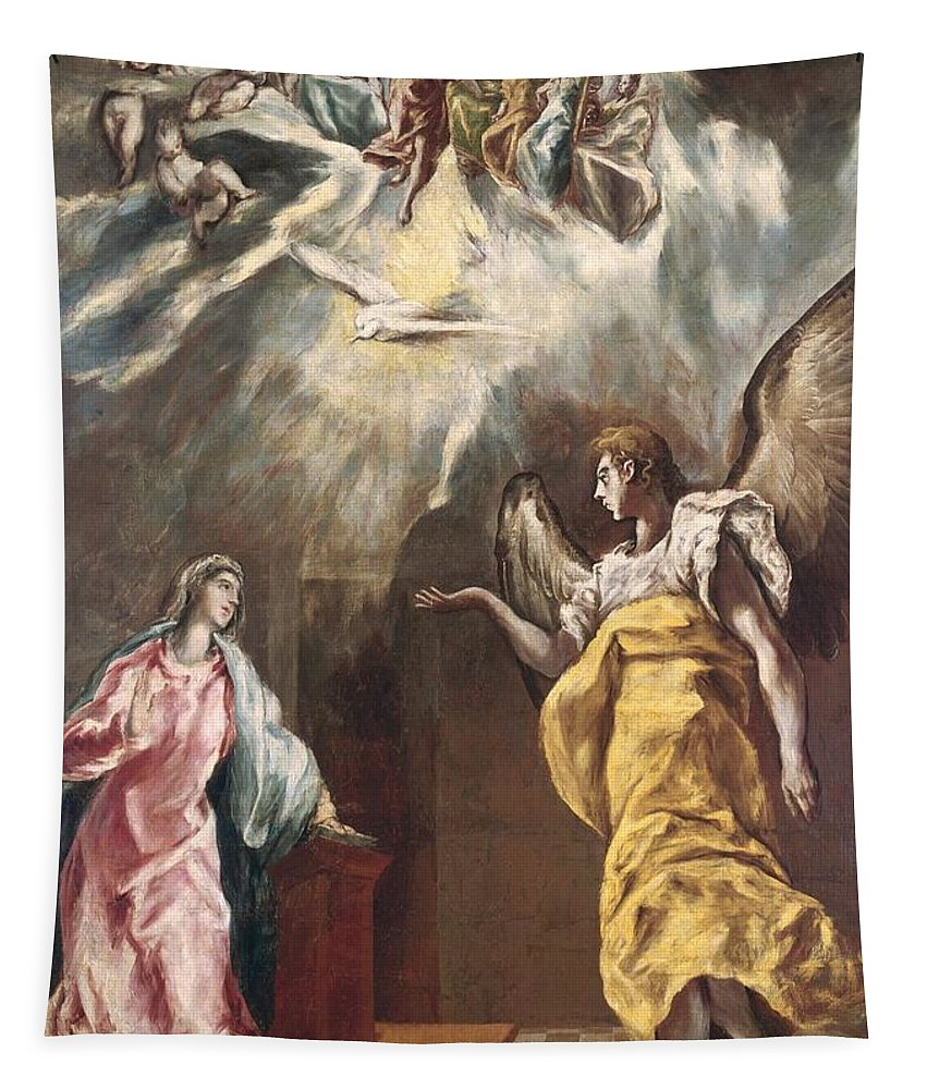 Virgin Mary; Madonna; Archangel Gabriel; Angel; Dove; Holy Spirit; Ghost; Heavenly Host; The Annunciation Tapestry featuring the painting The Annunciation by El Greco Domenico Theotocopuli
