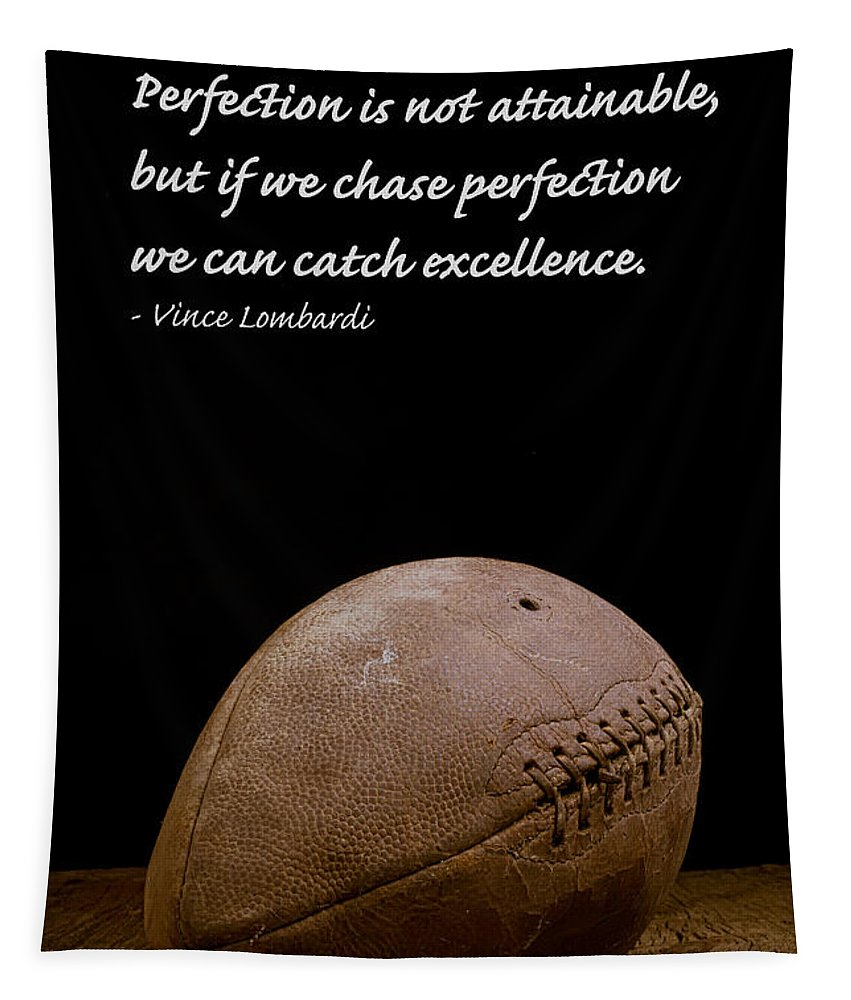 Football Tapestry featuring the photograph Vince Lombardi On Perfection by Edward Fielding