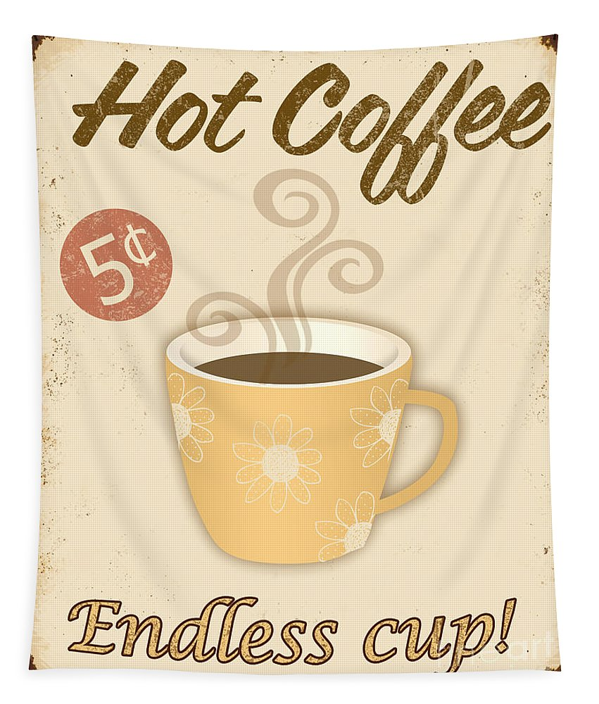 Jean Plout Tapestry featuring the digital art Vintage Endless Coffee Cup Sign by Jean Plout