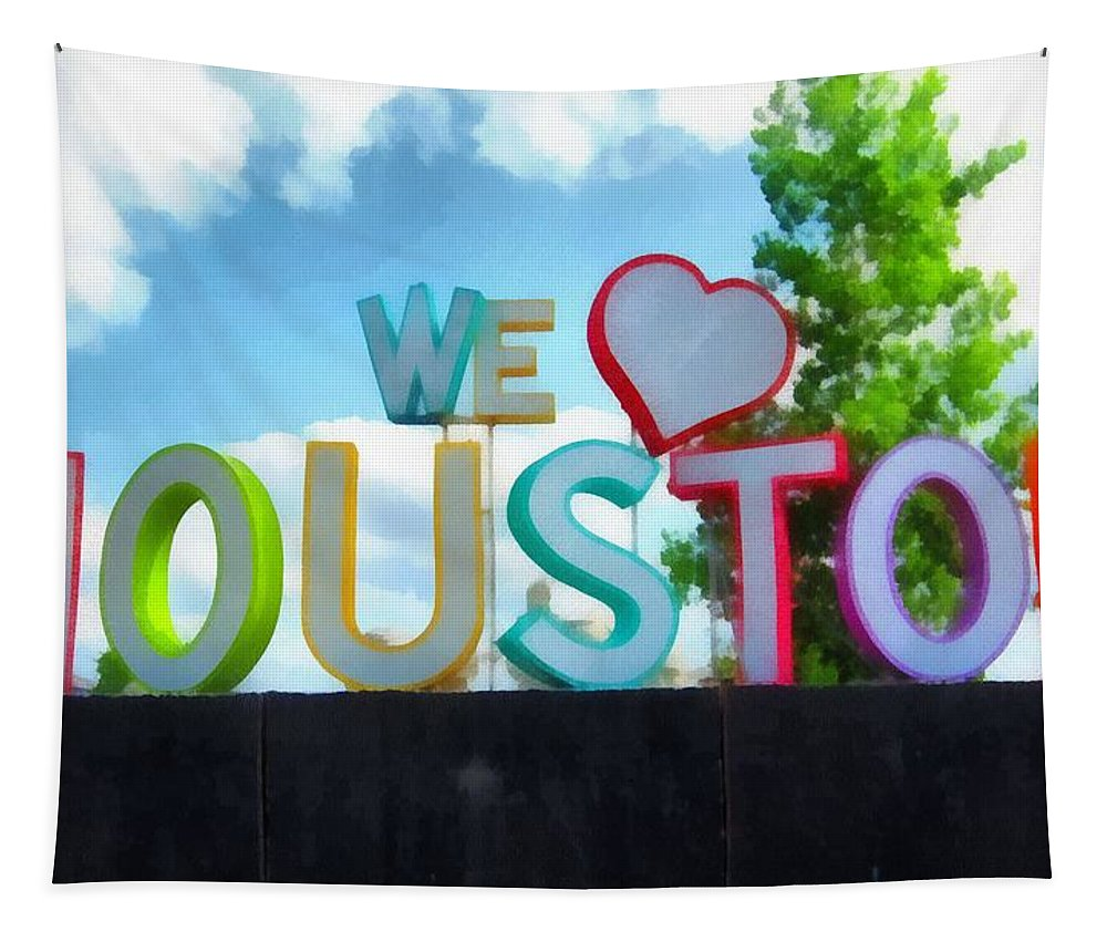 We Love Houston Texas Tapestry featuring the painting We Love Houston Texas by Dan Sproul