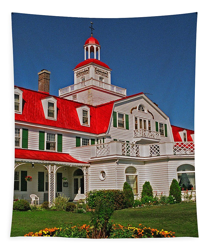 North America Tapestry featuring the photograph Hotel Tadoussac ... by Juergen Weiss