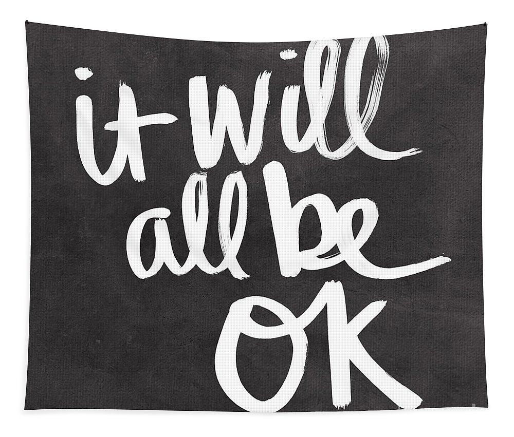 Quote Tapestry featuring the painting It Will All Be Ok by Linda Woods