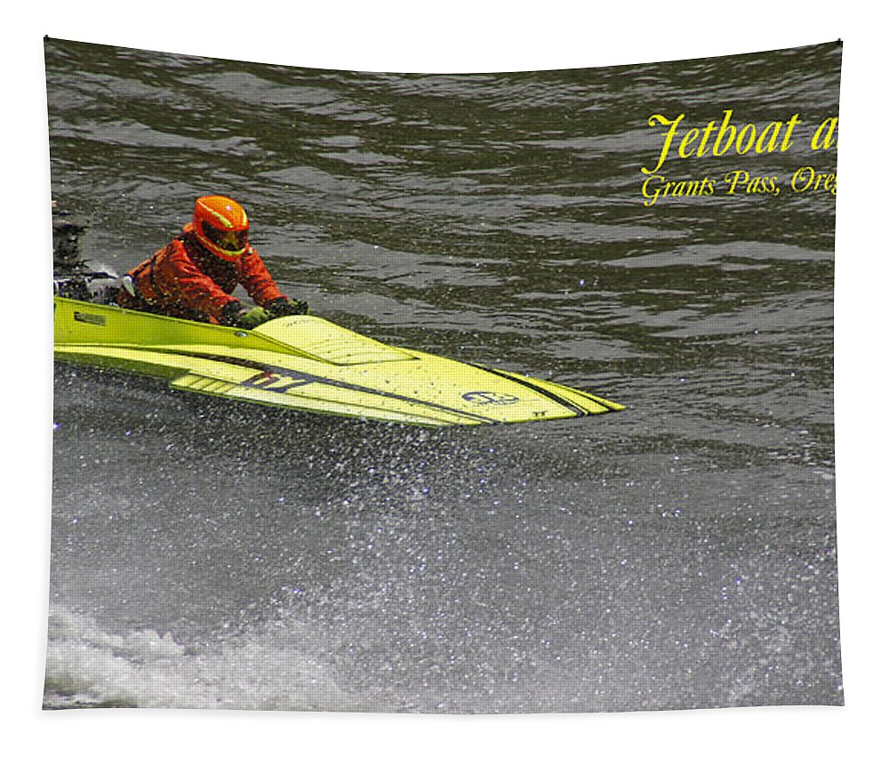 Jetboat Tapestry featuring the photograph Jetboat In A Race At Grants Pass Boatnik With Text by Mick Anderson