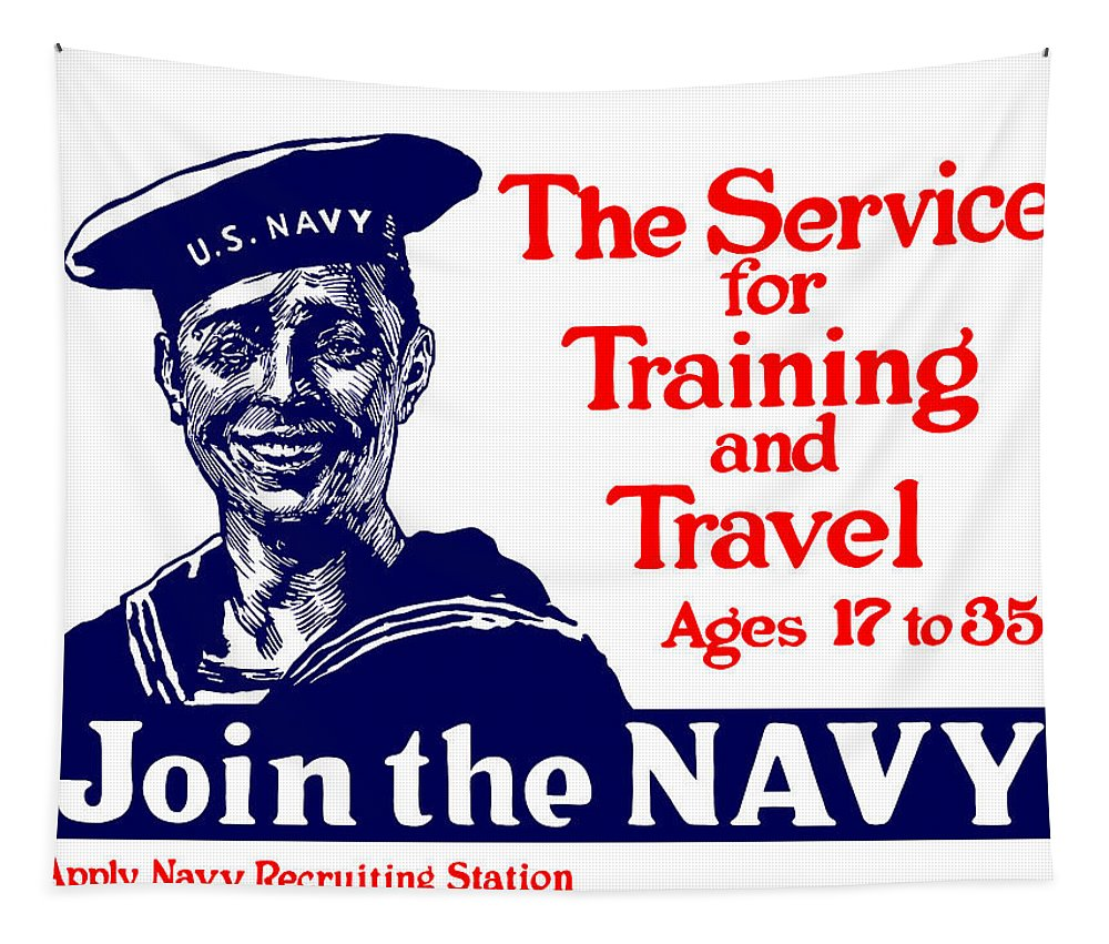 Us Navy Tapestry featuring the painting Join The Navy - The Service For Training And Travel by War Is Hell Store