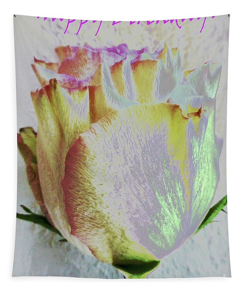 Happy Birthday Tapestry featuring the photograph A Rosy Birthday Wish by Barbie Corbett-Newmin