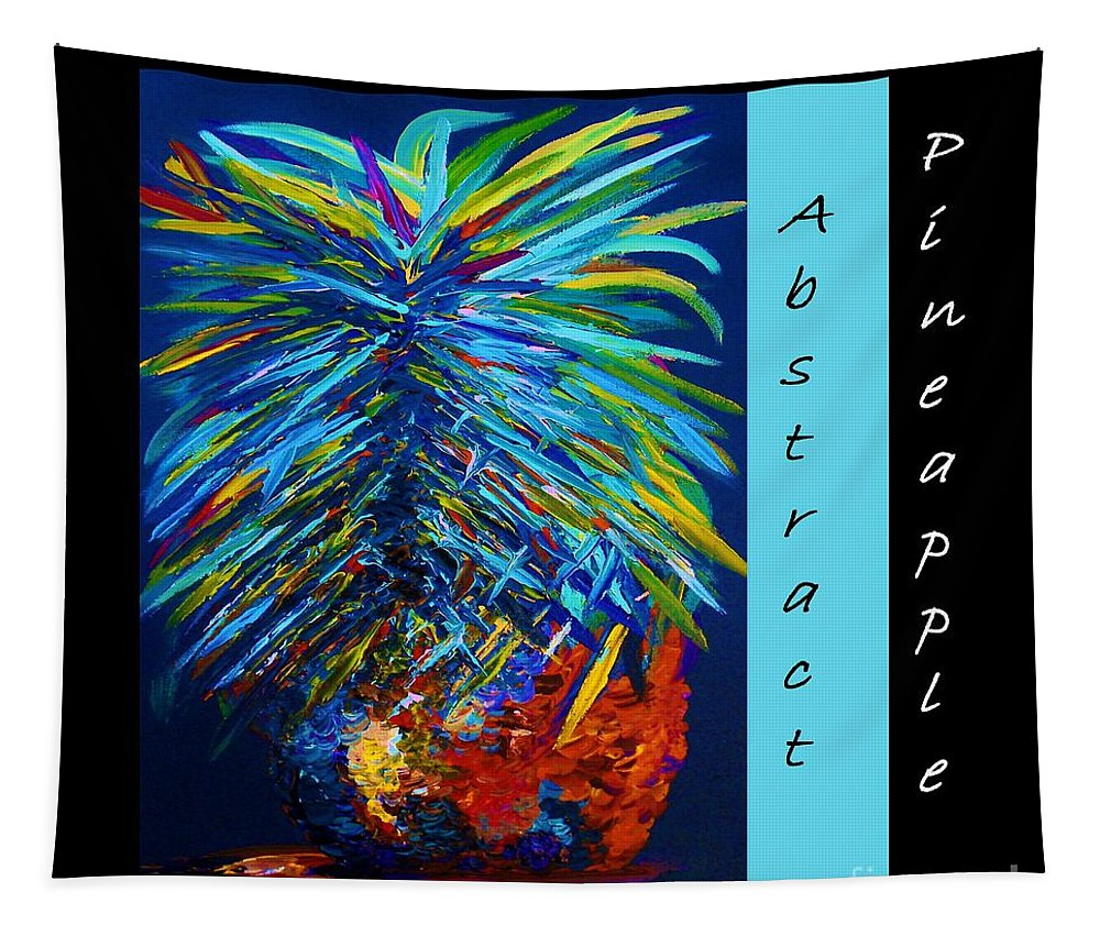 Pineapple Tapestry featuring the painting Abstract Pineapple by Eloise Schneider Mote