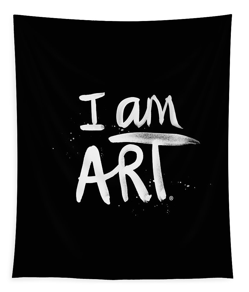 I Am Art Tapestry featuring the mixed media I Am Art- Painted by Linda Woods