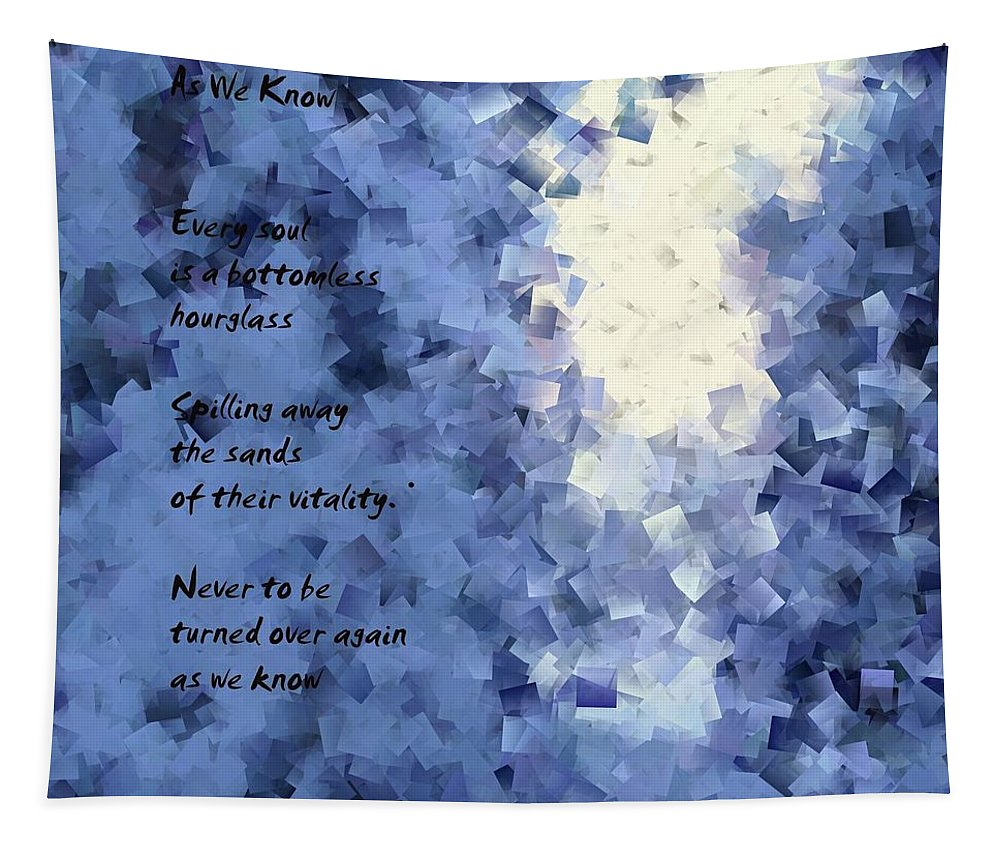 Poems Tapestry featuring the photograph As We Know by Jeff Swan