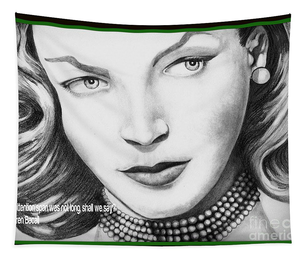 Lauren Bacall Greeting Card Tapestry featuring the drawing Attention by David Neace