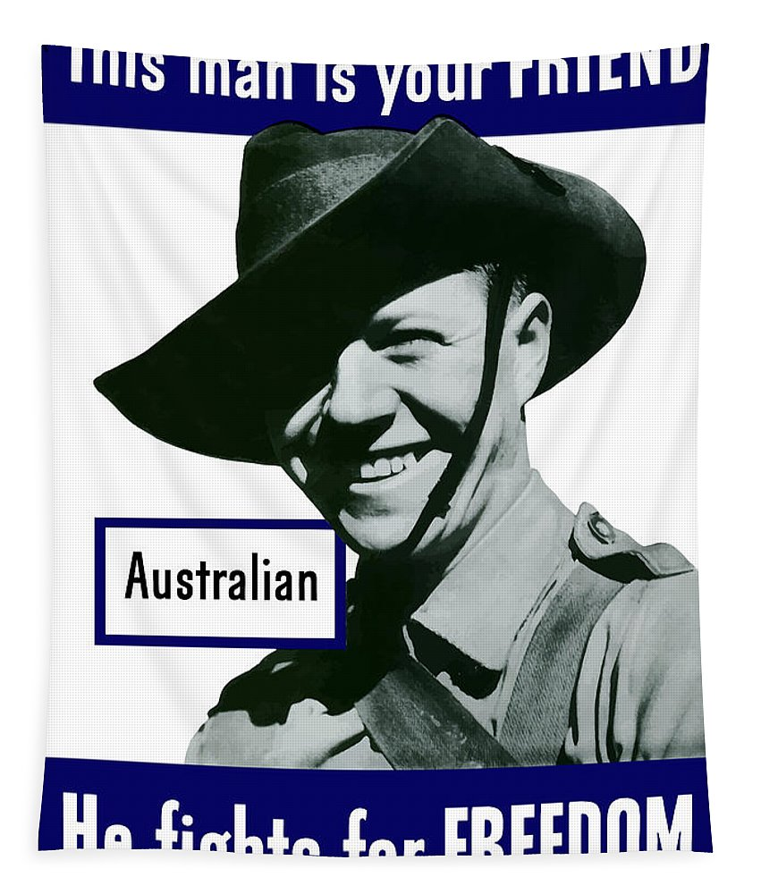 Australian Soldier Tapestry featuring the painting Australian This Man Is Your Friend by War Is Hell Store