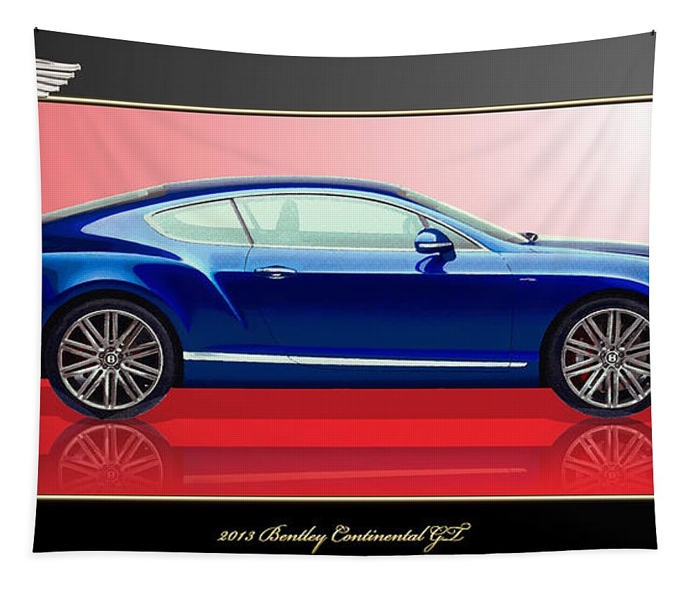 Wheels Of Fortune By Serge Averbukh Tapestry featuring the photograph Bentley Continental GT with 3D Badge by Serge Averbukh