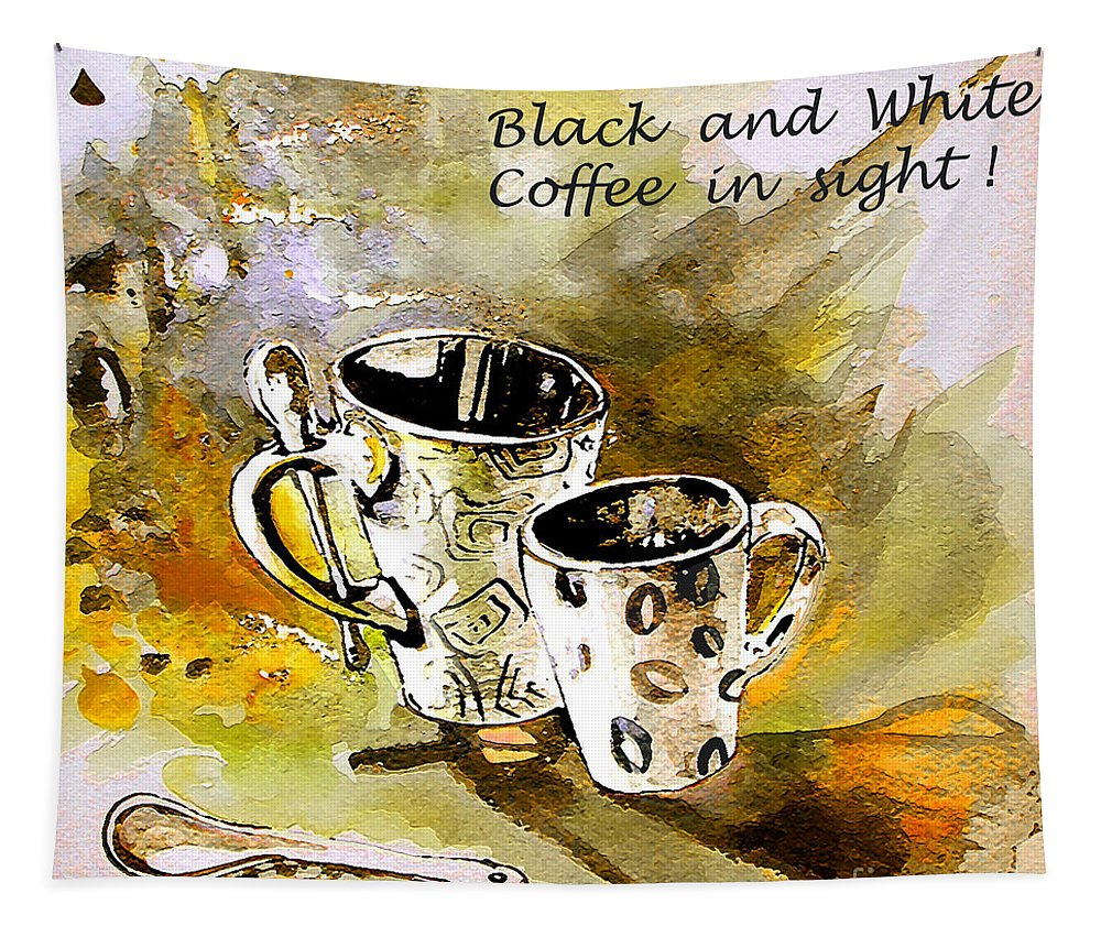 Cafe Crem Tapestry featuring the painting Black and White by Miki De Goodaboom