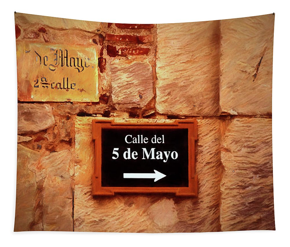 Street Tapestry featuring the photograph Calle Del 5 De Mayo - Street Sign, Oaxaca by Mitch Spence