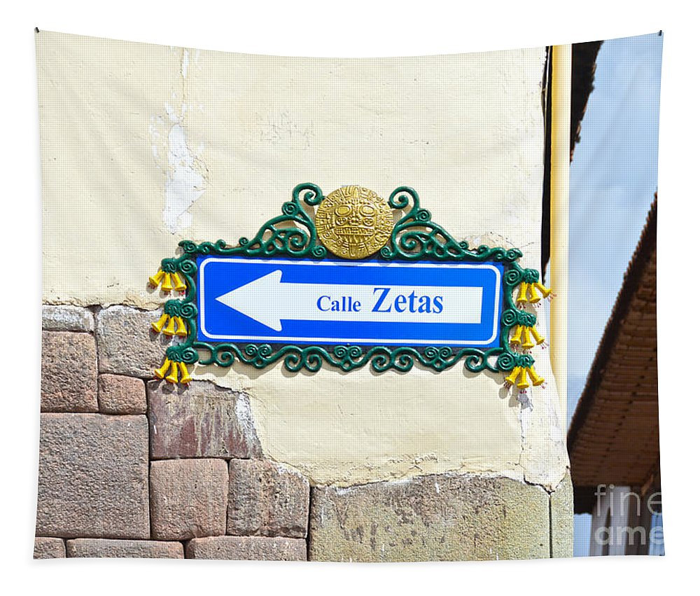Cusco Tapestry featuring the photograph Calle Zetas Sign, Cusco, Peru by Catherine Sherman