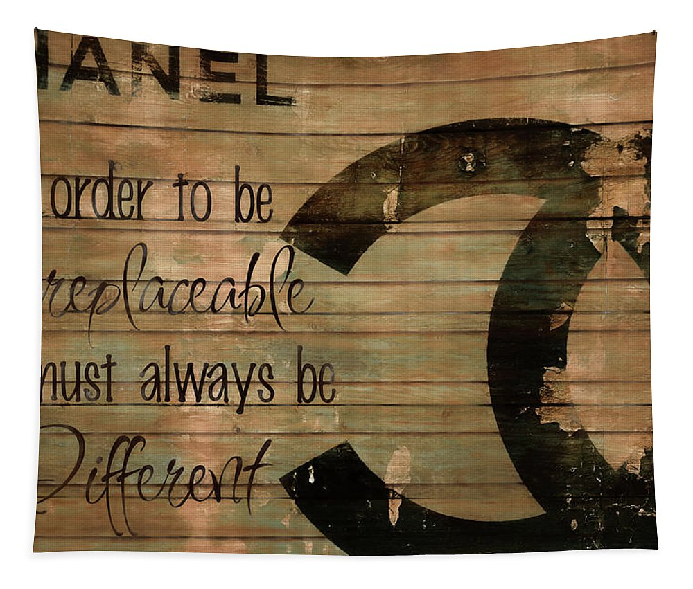Chanel Wood Panel Rustic Quote Tapestry featuring the mixed media Chanel Wood Panel Rustic Quote by Dan Sproul