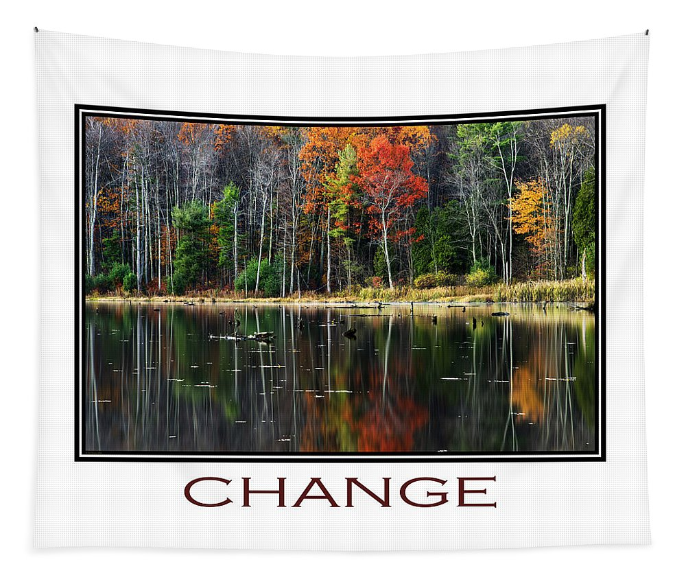Inspirational Tapestry featuring the mixed media Change Inspirational Poster Art by Christina Rollo
