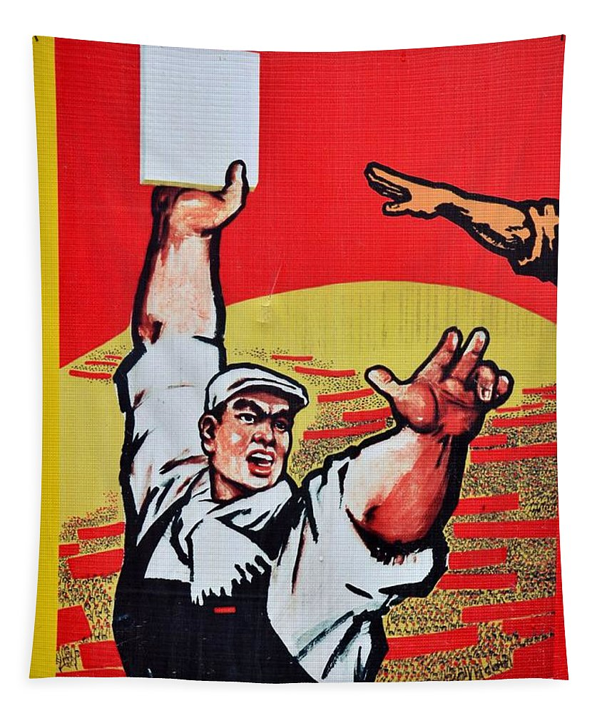 Chinese Tapestry featuring the photograph Chinese Communist Party Workers Proletariat Propaganda Poster by Imran Ahmed