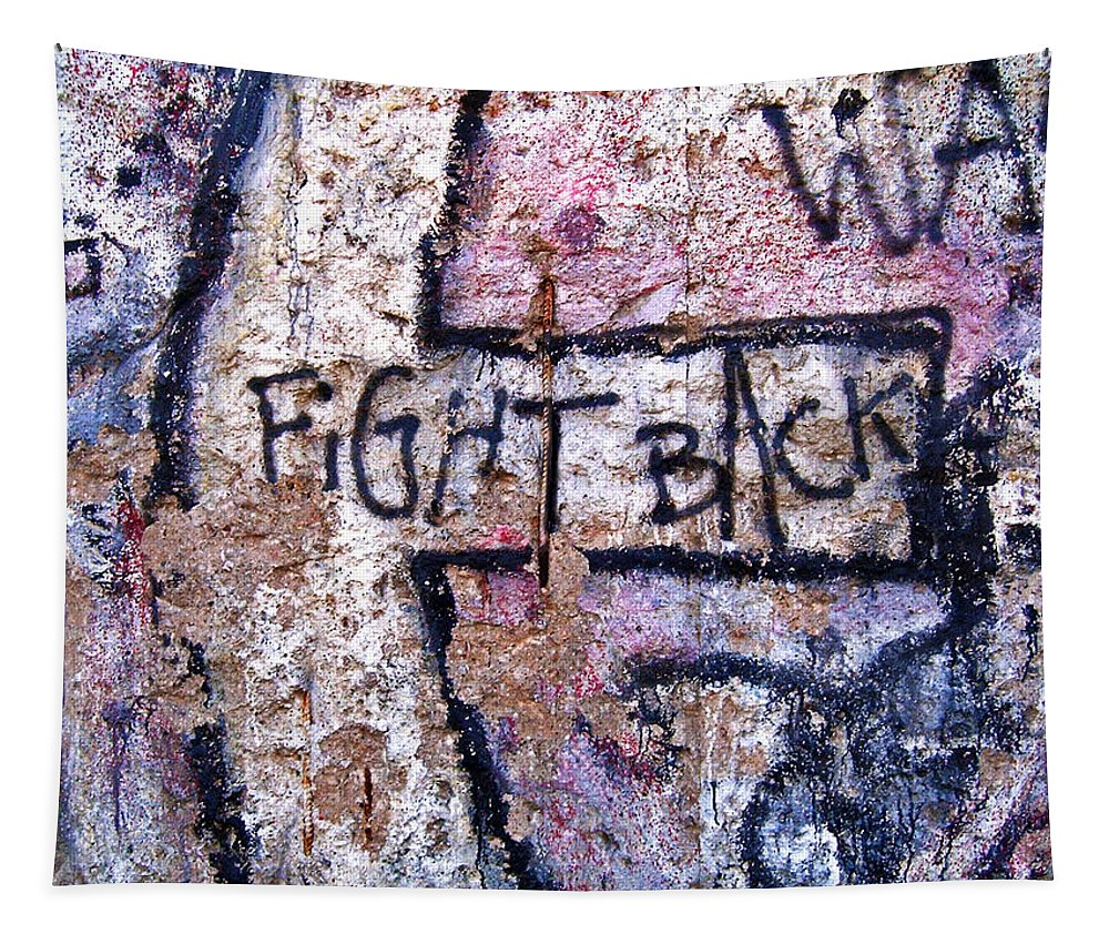 Germany Tapestry featuring the photograph Fight Back - Berlin Wall by Juergen Weiss