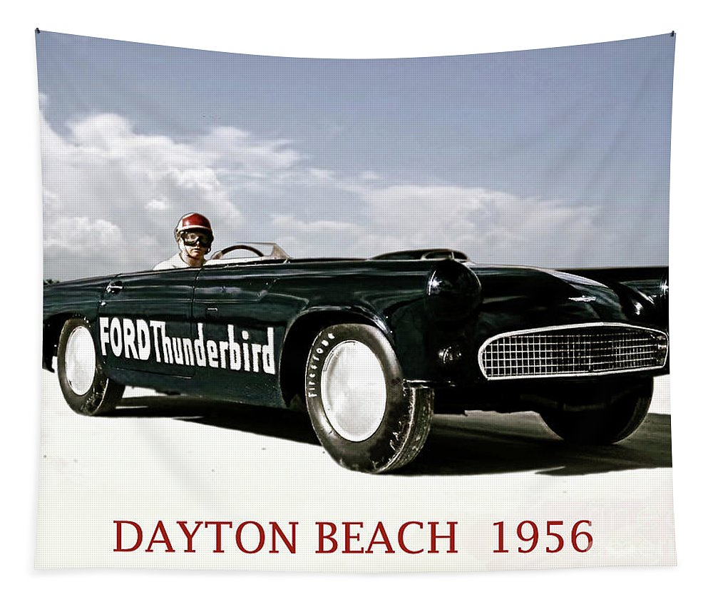 1956 Tapestry featuring the digital art Ford Thunderbird, Speed Week Daytona Beach, 1956 by Thomas Pollart