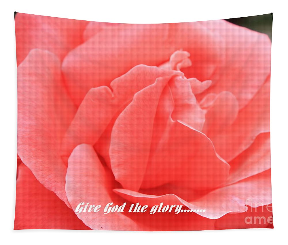 Rose Tapestry featuring the photograph Give God The Glory by Carol Groenen