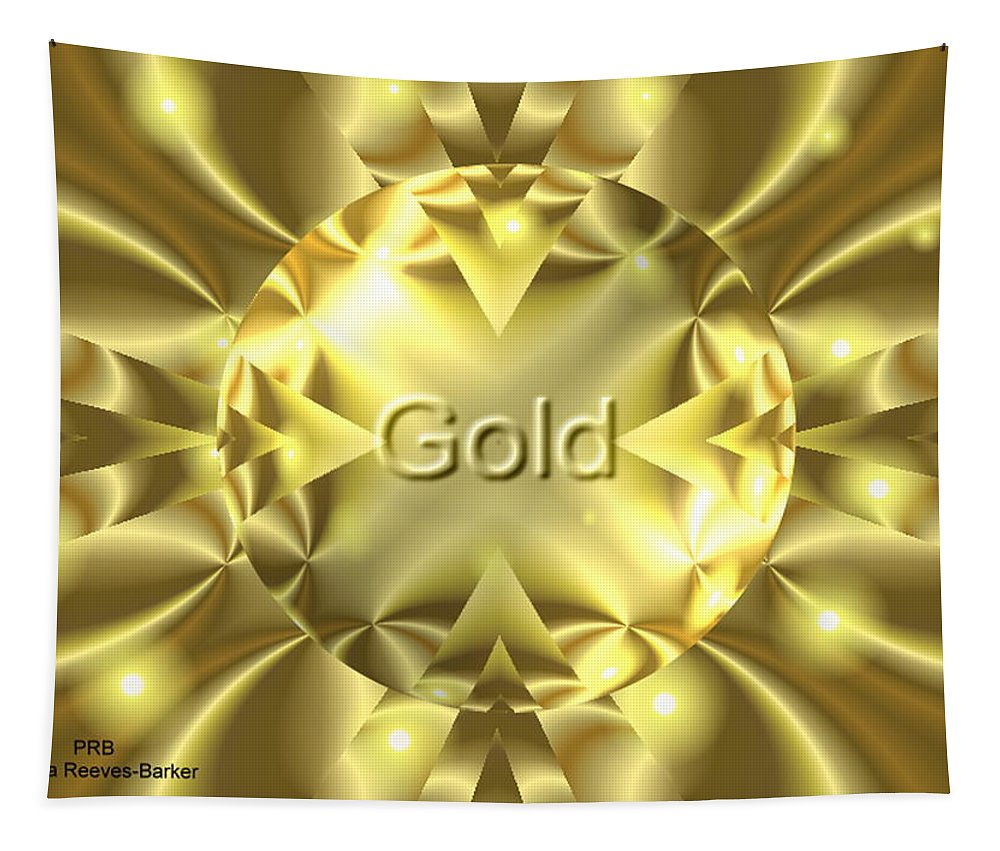 Digital Art Tapestry featuring the digital art Gold by Pamula Reeves-Barker