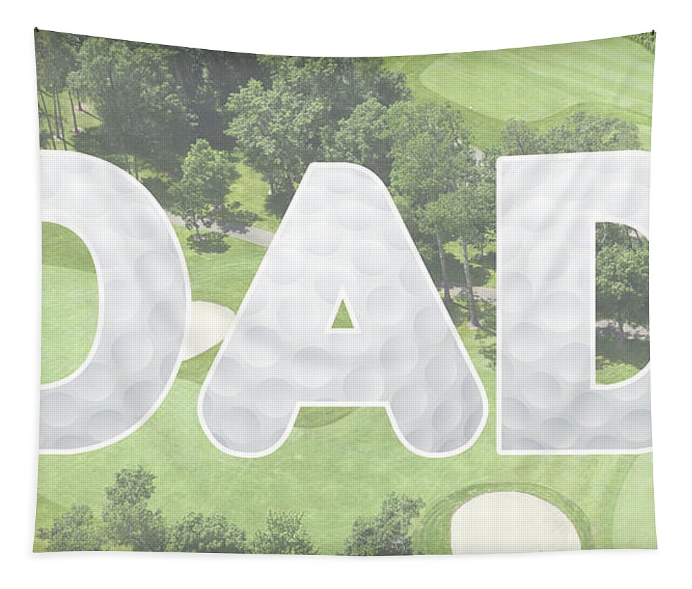 Fathers Tapestry featuring the digital art Golfing Dad by Pamela Williams