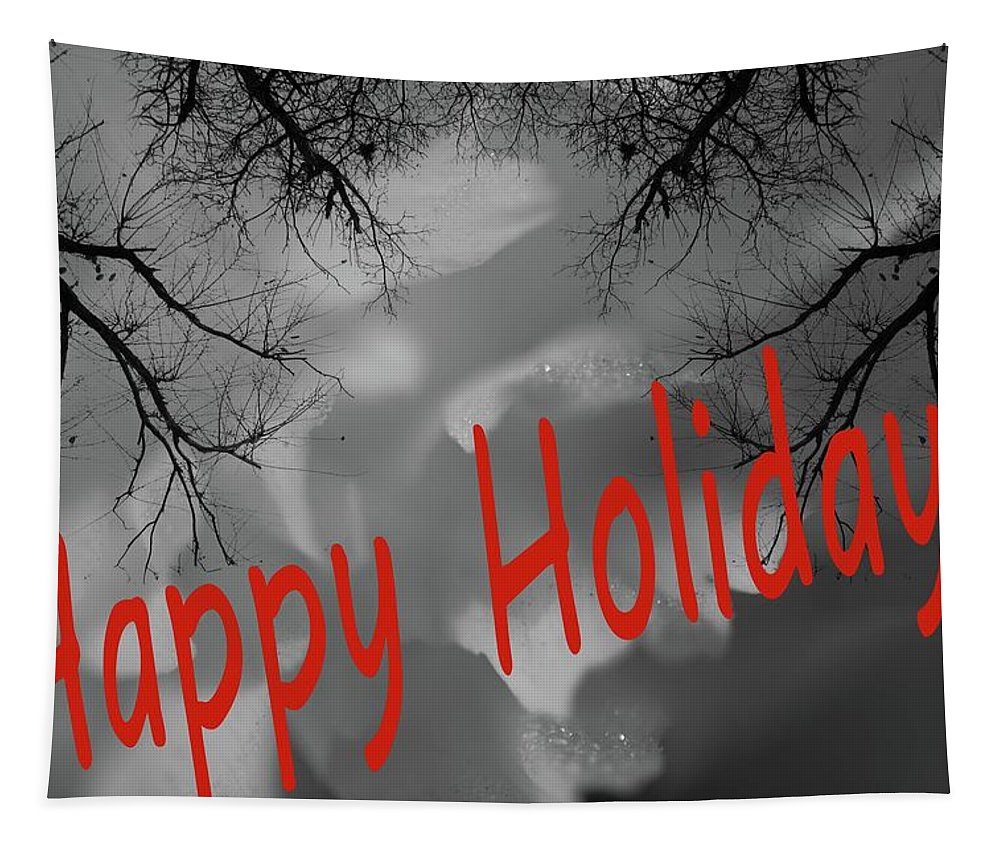 Happy Holidays Tapestry featuring the photograph Happy Holidays by Sherman Perry