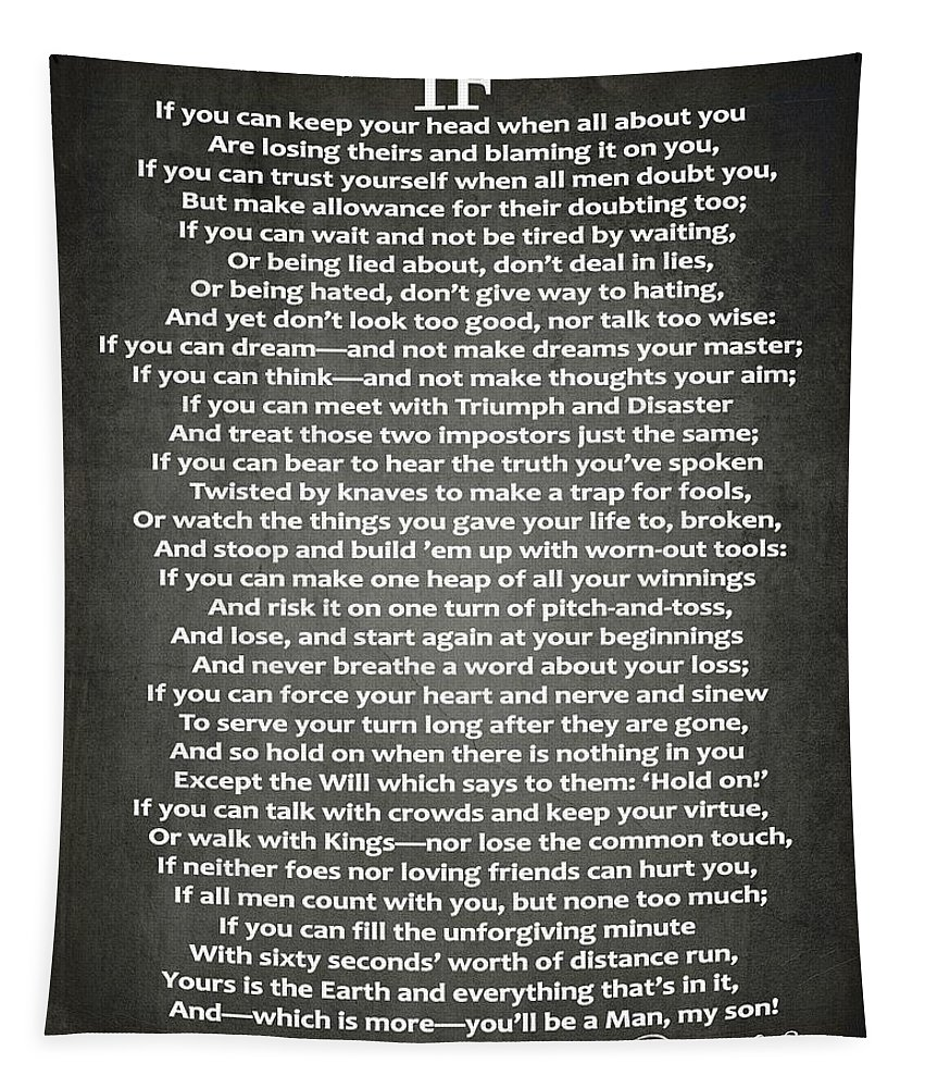 If Poem By Rudyard Kipling Tapestry featuring the digital art If Poem By Rudyard Kipling by Dan Sproul